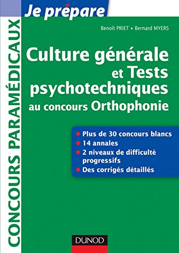 Culture générale et Tests psychotechniques au concours Orthophonie : 30 sujets corrigés (Concours paramédicaux et sociaux)