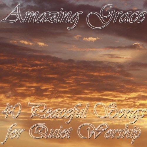 40 Christian Songs of Worship
