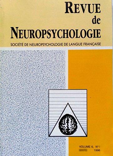 Revue de Neuropsychologie - Volume 6 - numéro 4 - décembre 1996