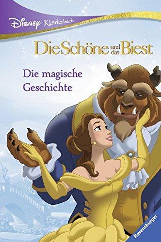 Disney Kinderbuch Die Schöne und das Biest: Die magische Geschichte Buch Die Schöne Und Das Biest