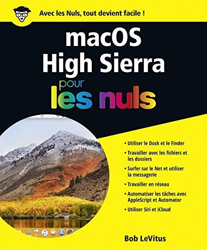 macOS High Sierra pour les Nuls grand format par Bob LEVITUS
