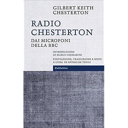 Radio Chesterton: Dai Microfoni Della Bbc