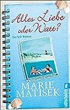 'Alles Liebe oder watt?: Ein Sylt-Roman' von Marie Matisek