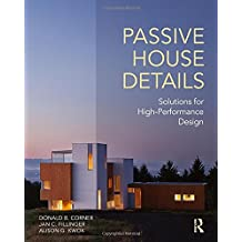 Passive House Details: Solutions for High-Performance Design