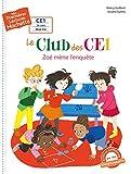 1ères lectures (CE1) Le club des CE1 - Zoé mène l'enquête