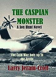 The Caspian Monster (Jon Hunt Book 2)