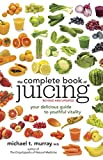 Best Juicing Books - The Complete Book Of Juicing, Revised And Updated Review