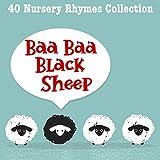 Baa Baa Black Sheep   40 Nursery Rhymes Collection