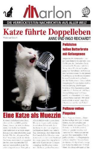 Katze führte Doppelleben: Die verrücktesten Nachrichten aus aller Welt hier kaufen
