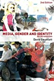 Media, Gender and Identity: An Introduction