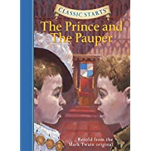 Classic Starts� : The Prince and the Pauper: Retold from the Mark Twain Original