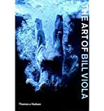 The Art of Bill Viola (Paperback) - Common