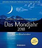Das Mondjahr 2018 - Johanna Paungger, Thomas Poppe