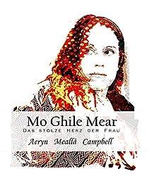 Mo Ghile Mear: Das stolze Herz der Frau (German Edition)