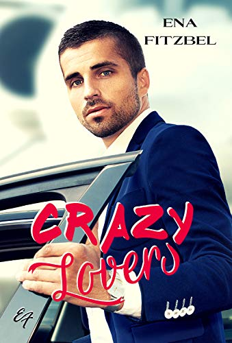 Crazy Lovers: Un covoiturage explosif avec son patron par  EF éditions