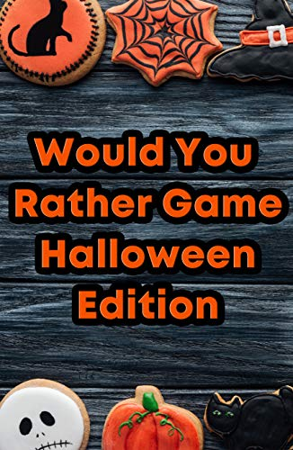 Would You Rather Game: Halloween Edition: Questions for Kids ages 2-7 (English Edition)