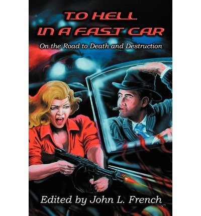 [ To Hell In A Fast Car - Greenlight ] By Dundee, Wayne D (Author) [ Jan - 2013 ] [ Paperback ]