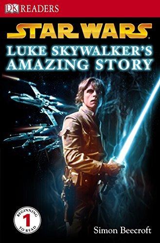 Star Wars Luke Skywalker's Amazing Story (DK Readers Level 1) by Simon Beecroft (2009-02-02) par Simon Beecroft