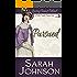 Pursued (Leaving Bennet Behind Book 3)