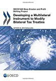 OECD/G20 Base Erosion and Profit Shifting Project Developing a Multilateral Instrument to Modify Bilateral Tax Treaties by Oecd (16-Sep-2014) Paperback