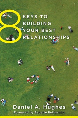 8 Keys to Building Your Best Relationships PDF Books