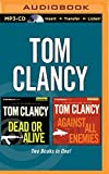 Tom Clancy - Dead or Alive and Against All Enemies (2-In-1 Collection) (Jack Ryan Novel)