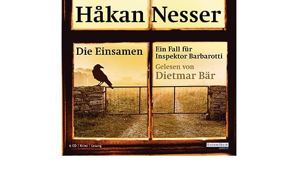 Die Einsamen: Ein Fall für Inspektor Barbarotti (Gunnar Barbarotti 4) (German Edition)
