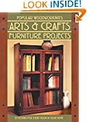 #9: Popular Woodworking's Arts & Crafts Furniture: 25 Designs For Every Room In Your Home