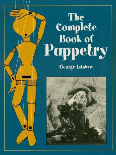 The Complete Book of Puppetry (Dover Craft Books) (English Edition)