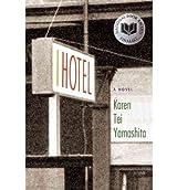 [I Hotel] (By: Karen Tei Yamashita) [published: June, 2010]