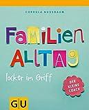 Familienalltag locker im Griff (GU Der kleine Coach P&F)