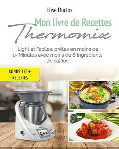 Élise Duclos - Mon livre de Recettes Thermomix sur Bookys