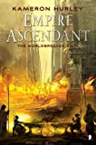 Empire Ascendant (The Worldbreaker Saga)