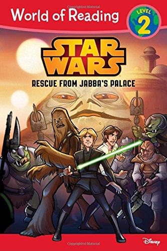 Star Wars: Rescue from Jabba's Palace (Star Wars: World of Reading, Level 2)