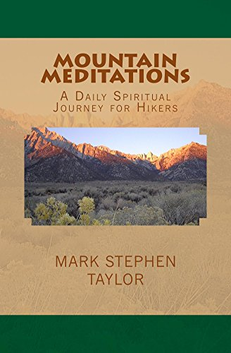 mountain-meditations-a-daily-spiritual-journey-for-hikers-hiking-the-trail-of-truth-book-6-english-e
