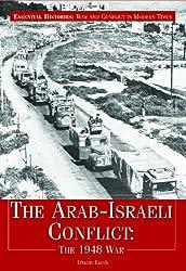 The Arab-Israeli Conflict: The 1948 War