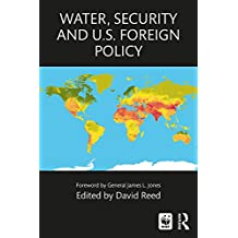 Water, Security and U.S. Foreign Policy