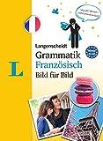Langenscheidt Grammatik Französisch Bild für Bild - Die visuelle Grammatik für den leichten...