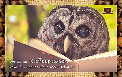 Vor lauter Kaffeepausen kann ich nachts nicht mehr schlafen.: Kaffeekarte
