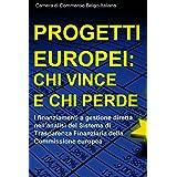 Progetti europei: chi vince e chi perde