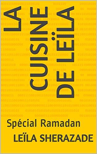 Couverture du livre La cuisine de Leïla: Spécial Ramadan