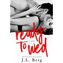 Ready to Wed (The Ready Series) (English Edition)