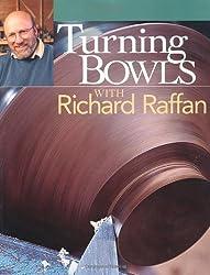 Turning Bowls with Richard Raffan by Richard Raffan (2002-03-01)