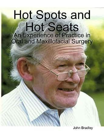 Hot Spots And Hot Seats Ebook John Bradley Amazoncouk Kindle Store