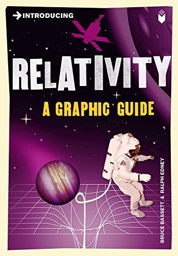 Introducing Relativity: A Graphic Guide by Bruce Bassett (2005-04-15)