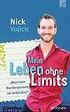 """Mein Leben ohne Limits: """"Wenn kein Wunder passiert, sei selbst eins!"""""""