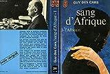 Sang d'Afrique 1. L'africain