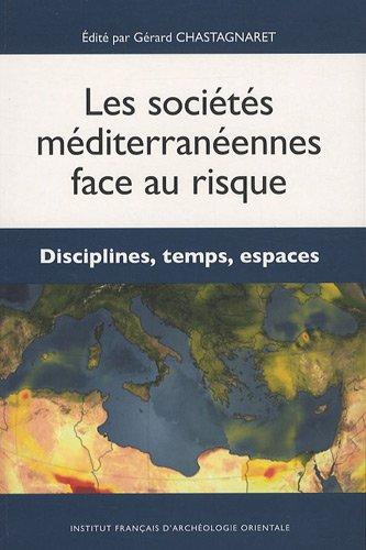 les-societes-mediterraneennes-face-au-risque-disciplines-temps-espaces-bibliotheque-generale
