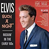 Such a Night – Rockin' in the Early 60s