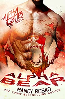 Alpha Bear (Alpha Bites Book 2) by [Rosko, Mandy]